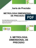 5. METROLOGIA DIMENSIONAL DE PRECISÃO.pdf