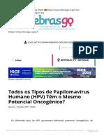 Todos os Tipos de Papilomavírus Humano HPV Têm o Mesmo Potencial Oncogênico