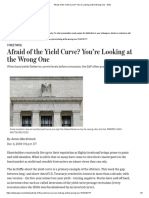 Afraid of the Yield Curve_ You'Re Looking at the Wrong One - WSJ