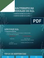 Caracteristicas Generales de SQL