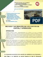 Método y Estimación de Los Costos de Capital y Operación- Final