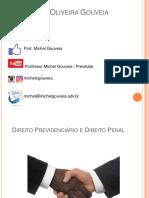 Michel Gouveia - Sessão Da Tarde - Interseções Entre o Direito Previdenciário e o Direito Penal - 04.07.2018