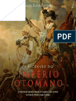 A Ascensao Do Imperio Otomano_ - Charles River Editors