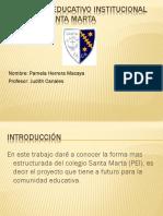 Proyecto Educativo Institucional Colegio Santa Marta