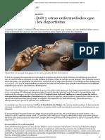 La Escoliosis de Bolt y Otras Enfermedades Que Hacen Triunfar a Los Deportistas - ABC.es