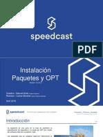 Speedcast - Carga Imagenes y OPT, Red PCE