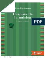 Despues de la musica. El siglo xx y mas alla - Diego Fisherman (1).pdf