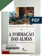 A FORMAÇAO DAS ALMAS - JOSE MURILO DE CARVALHO (1) - Copia.pdf