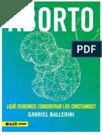 Aborto – Qué Debemos Considerar Los Cristianos – Gabriel Ballerini