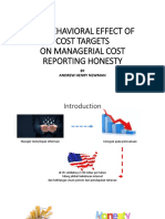 THE BEHAVIORAL EFFECT OF COST TARGETS ON MANAGERIAL COST REPORTING HONESTY