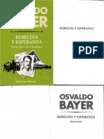 Bayer, Osvaldo - Rebeldía y Esperanza