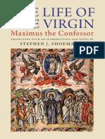 Maximus the Confessor_ Stephen J. Shoemaker - The Life of the Virgin (2012, Yale University Press).pdf
