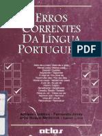 Erros correntes da li´ngua portuguesa  diciona´rio de questo~es