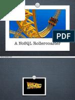 NoSQL Rollercoaster