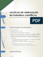 Técnicas de Elaboração de Trabalhos Científicos PARTE 1