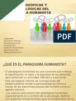 Bases Filosóficas y Epistemológicas Del Paradigma Humanista (1)