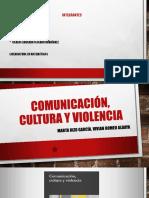 Comunicación, Cultura y Violencia