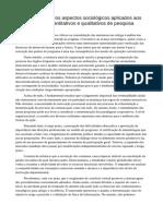 Uma Releitura Dos Aspectos Sociológicos Aplicados Aos Métodos Quantitativos e Qualitativos de Pesquisa