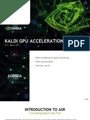 GTC19 Kaldi Acceleration   Speech Recognition   Graphics