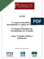ANAIS. v Congresso Brasileiro de Psicodinâmica e Clínica Do Trabalho e VI Simpósio Brasileiro de Psicodinâmica Do Trabalho