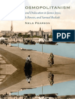 Nels Pearson - Irish Cosmopolitanism_ Location and Dislocation in James Joyce, Elizabeth Bowen, And Samuel Beckett-University Press of Florida (2015)