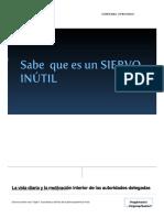 La Vida Diaria y La Motivación Interior de Las Autoridades Delegadas (1)
