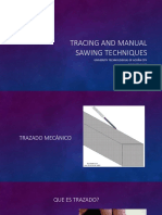 Tracing and manual sawing techniques