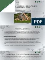 Proiectarea Ecologica.generatoare de Economie Ecologica.ro