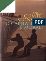 O Capitalismo é Moral - André Comte-Sponville