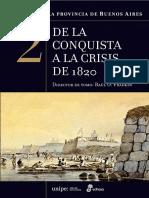 De la Conquista a la crisis de 1820 - Historia de la Provincia de Buenos Aires