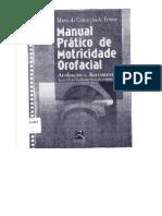 Manual Prático de Motricidade Orofacial - Avaliação e Tratamento - Maria Da Conceição Ferraz