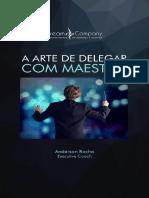 A Arte de Delegar Com Maestria