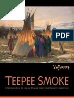 Forrest Fen n Teepee Smoke