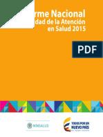 Informe Nal Calidad Atencion Salud 2015