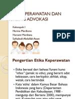 Etika Keperawatan Dan Nursing Advokasi Ppt