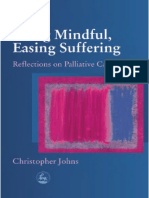 Being mindful, easing suffering  reflections on palliative care  - Johns.pdf
