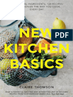 Claire Thomson - New Kitchen Basics_ 10 Essential Ingredients, 120 Recipes - Revolutionize the Way You Cook, Every Day (2019, Quadrille Publishing Ltd)
