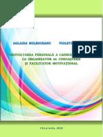 1539175091 Dezvoltarea Personala a Cadrului Didactic CA Organizator Al Cunoasterii Si Facilitator Motivational.pdf
