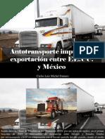 Carlos Luis Michel Fumero - Autotransporte Impulsa La Exportación Entre EE.UU. yMéxico