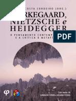 Kierkegaard Nietzsche e Heidegger - o Pe