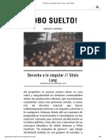 Derecho a Lo Singular __ Silvio Lang - Lobo Suelto!