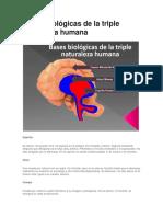 Bases Biológicas de La Triple Naturaleza Humana (1)
