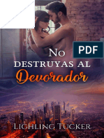 Lighling Tucker Wolf - Serie Devoradores de Pecado - 04 No Destruyas Al Devorador