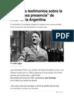 Increíbles Testimonios Sobre La Misteriosa Presencia de Hitler en La Argentina