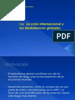 01. La crisis internacional y los desbalances globales (Copia conflictiva de Roxana Mendoza 2013-03-28).ppt