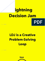 Lightening Decision Jam