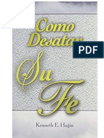 Cómo Desatar Su Fe_ - Kenneth E. Hagin