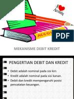Mekenisme Debit Kredit