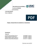 Origen y Desarrollo de La Auditoría en Guatemala-1