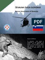 GORSKA REŠEVALNA ZVEZA SLOVENIJE  Mountain Rescue Assocciaton of Slovenija